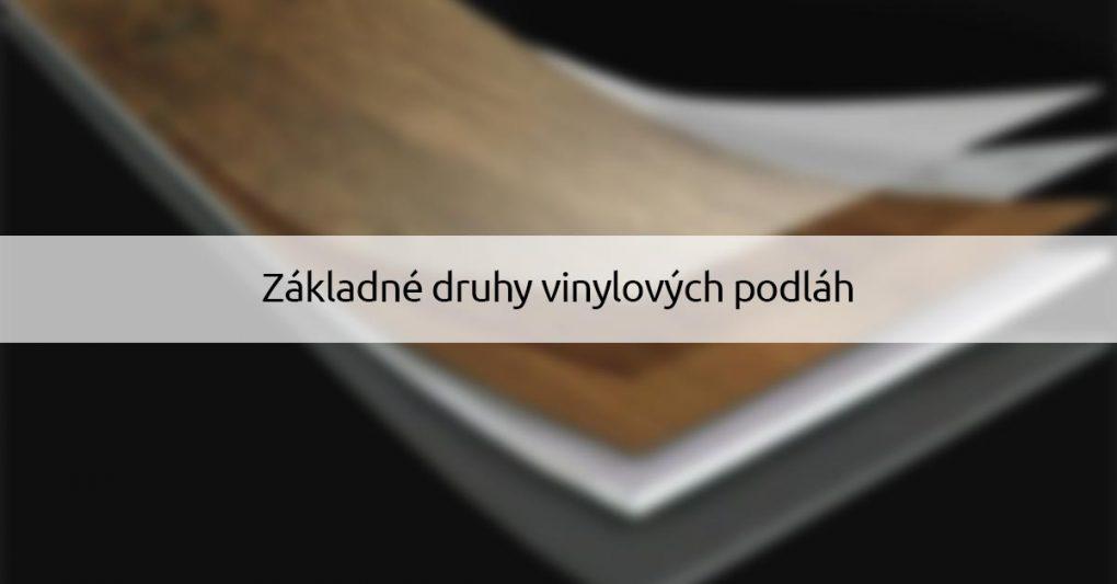 zakladne-druhy-vinylovych-podlah-dizajnovepodlahy